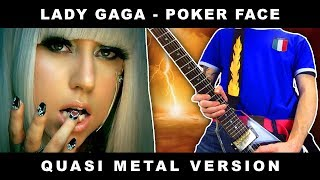 Lady Gaga - Poker Face [QUASI METAL COVER by Marca Canaglia]