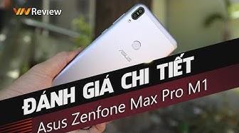 """✅[4K] VnReview - Đánh giá chi tiết Asus Zenfone Max Pro M1: khi Asus quyết tâm """"khô máu"""""""