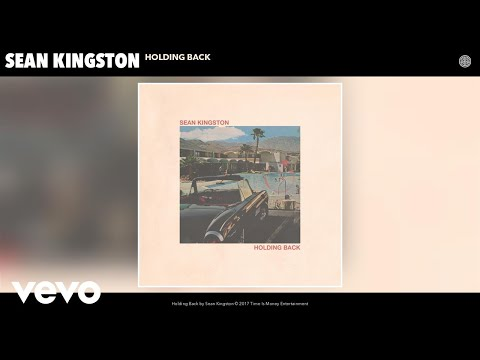 Sean Kingston - Holding Back (Audio)