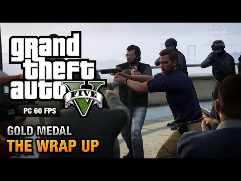 GTA 5 PC - Mission #69 - The Wrap Up [Gold Medal Guide - 1080p 60fps]