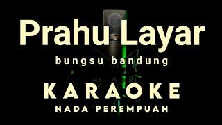 PRAHU LAYAR Karaoke tanpa vokal
