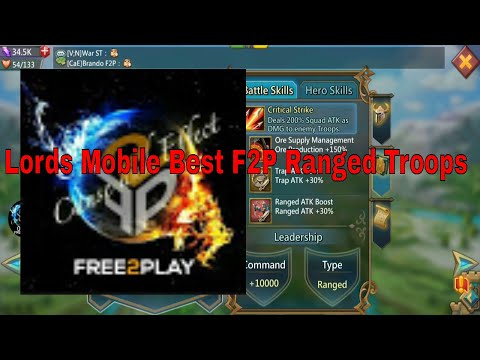 Lords Mobile: Best F2P Ranged Attack Hero's