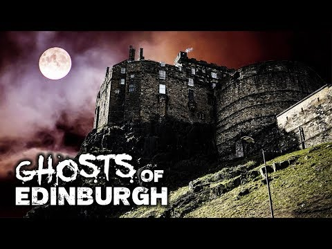 GHOSTS Of Edinburgh Castle | HAUNTED Scotland