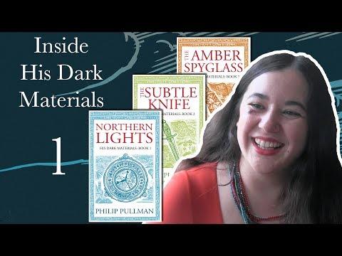 Inside His Dark Materials 1: Reading Philip Pullman