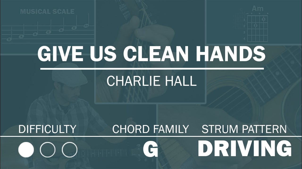 Give Us Clean Hands   Simplified Guitar