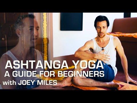 Ashtanga Yoga Foundations - A Guide for Beginners