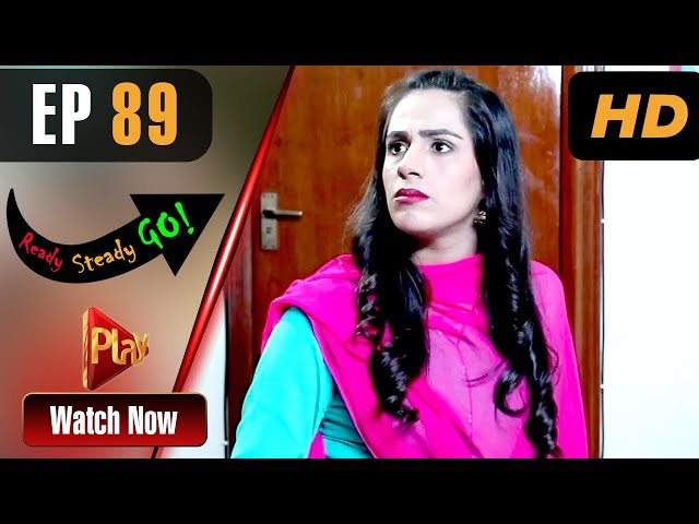 Ready Steady Go - Episode 89 | Play Tv Dramas | Parveen Akbar, Shafqat Khan | Pakistani Drama