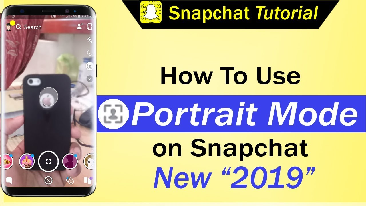 How To Use Portrait Mode on Snapchat | New Snapchat Update May 2019