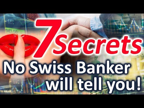 7 Secrets no Private Swiss Banker will tell you! [Insider Kn