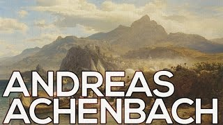 Andreas Achenbach: A collection of 148 paintings (HD)