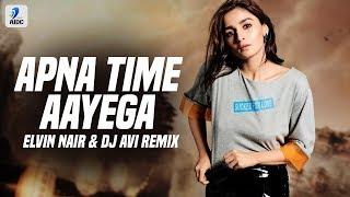 Apna Time Aayega (Remix) | Elvin Nair X DJ AVI | Gully Boy | Ranveer Singh | Alia Bhatt | DIVINE