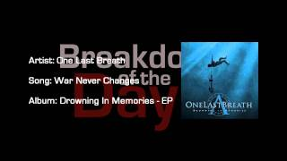 Breakdown of the Day- May 29, 2011 :: One Last Breath