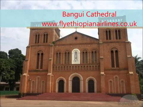 Bangui Airline Tickets & Flights With Ethiopian Airline