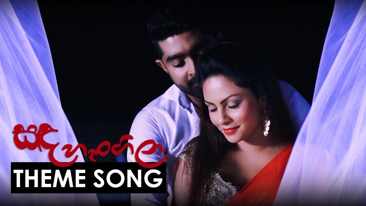 Sanda Hangila Theme Song  -  Amila Perera