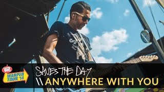 Saves the Day - Anywhere With You (Live 2014 Vans Warped Tour)
