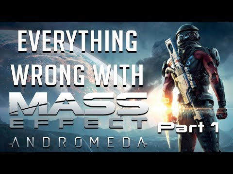 GamingSins: Everything Wrong with Mass Effect Andromeda - Part 1