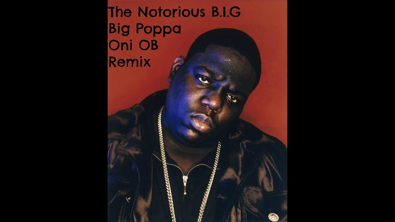 The Notorious B.I.G - Big Poppa (Oni G-Funk Remix) - YouTube