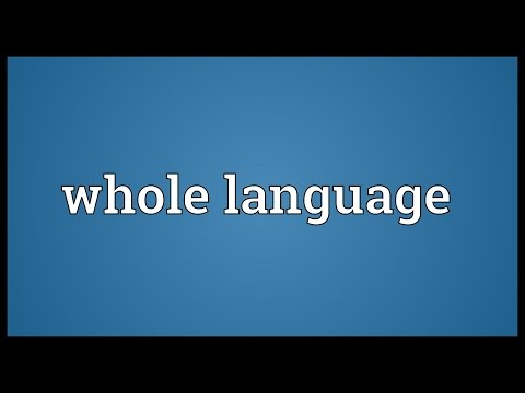 Whole language Meaning