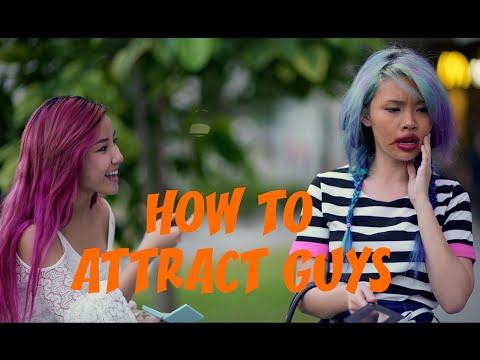 How To Attract Guys