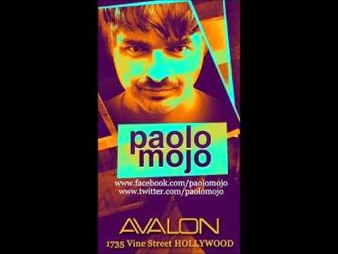 Paolo Mojo - Avalon - Hollywood