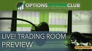 LIVE! Trading Room Preview [Options Trader Club]