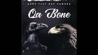 AZET feat RAF CAMORA  QA BONE (Audio)