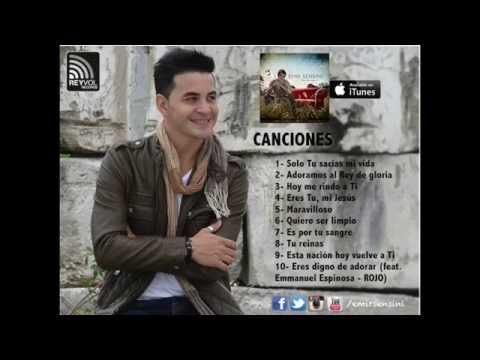 "EMIR SENSINI - CD COMPLETO ""Hoy me rindo a Ti"" HD"