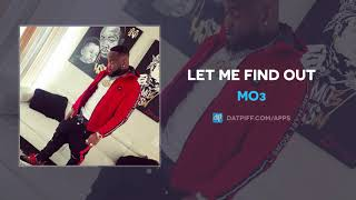 Mo3 - Let Me Find Out (Yella Beezy Diss) (AUDIO)