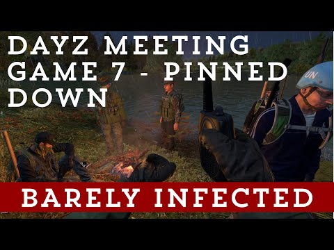 DayZ Meeting Game 7 - Pinned down