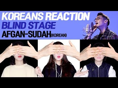[Blind Stage] Afgan-sudah(korean) - Koreans reaction