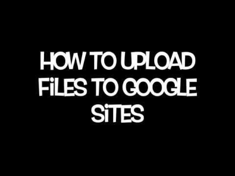 How to Upload Files to Google Sites