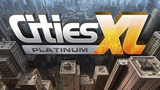 Cities XL Platinum Gameplay HD PC
