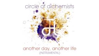 Скачать Circle Of Alchemists Another Day Another Life INSTRUMENTAL Alchemisten Free Tracks