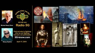"""""""Radio 5G"""" 4/17/19 - Notre Dame fire, French History, & 5G"""