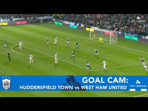 GOAL CAM: Huddersfield Town vs West Ham United
