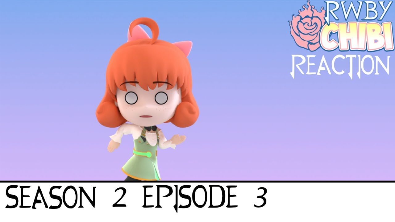 Reaction to RWBY Chibi Season 2: Episode 3 - Oh look, a Penny!
