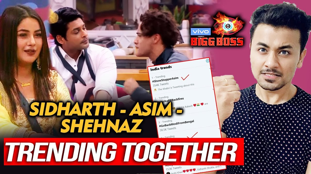 Bigg Boss 13 Sidharth Asim And Shehnaz Trend Together For First Time Bb 13 Video