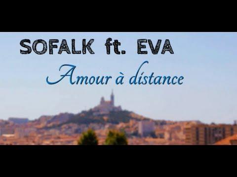 """SofalK - """"Amour à Distance"""" ft. Eva - 2012 - [CLIP HD]"""