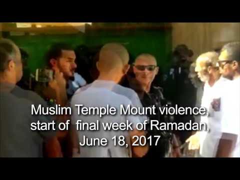 Muslim Temple Mount Violence, Ramadan, 2017