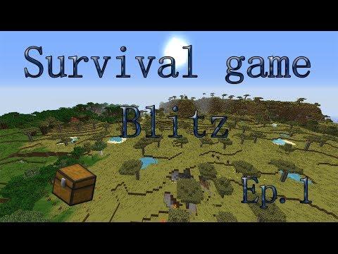 Minecraft - Survival Game - Blitz - ep.1