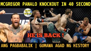 CONOR McgreGor VS Donald Cerrone |  McGregor Panalo Via KNOCKOUT Sa LOOB Ng 40 SECOND
