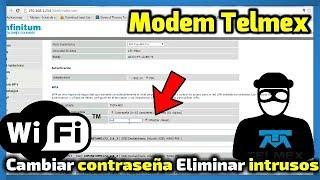 Modem de TELMEX Como configurar QUITAR LOS INTRUSOS CONECTADOS modelo 2018