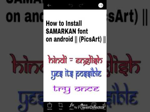 How To Install SAMARKAN Font On Android || (PicsArt) ||