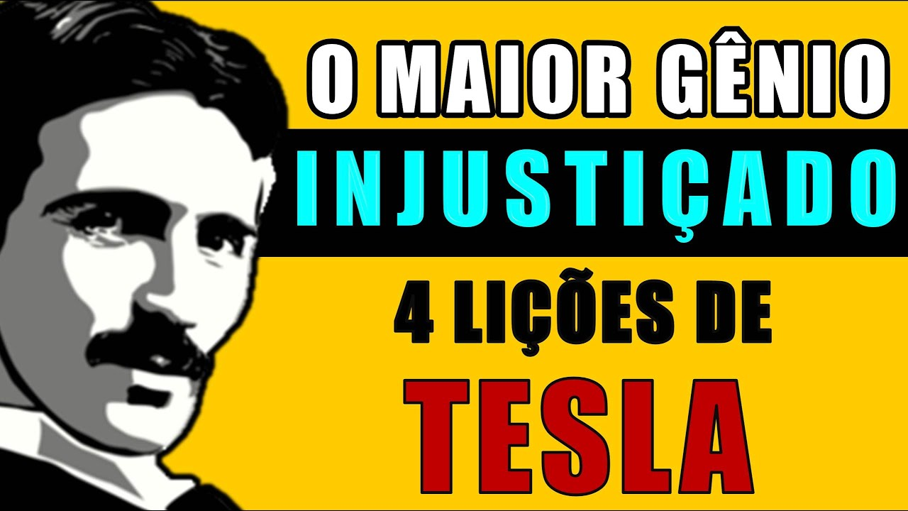 4 Lições de Tesla | Como Pensar como Nikola Tesla