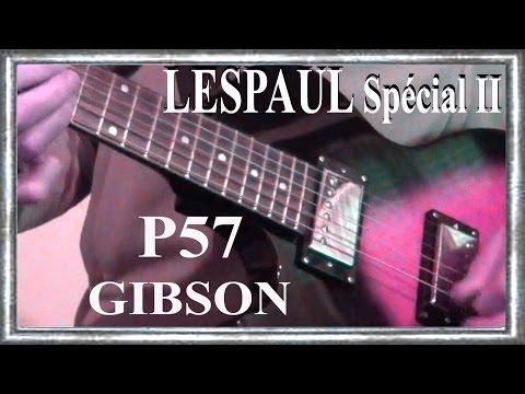 LESPAUL Spécial II P57 GIBSON 2008 by EPIPHONE Improvisation SHUFFLE blues Jean Luc LACHENAUD