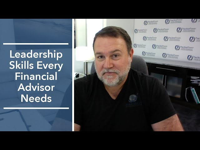 Leadership Skills Every Financial Advisor Needs | The Magellan Network Show