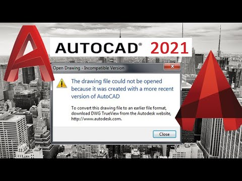 Dwg File Cannot Be Opened Because It Was Created With A More Recent Version Of Autocad2019