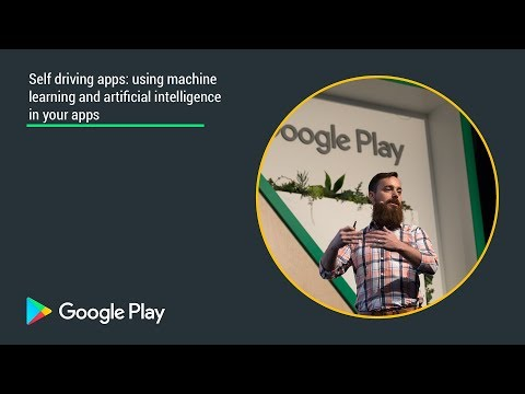 Self driving apps: using machine learning and AI in your apps - Playtime San Francisco 2017
