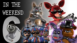 SFM FNAF: In the weekend 6