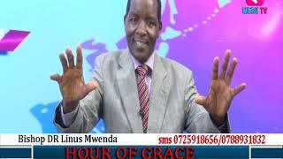 HOUR OF GRACE 09 October 2018   DR  LINUS MWENDA